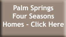 Palm Springs Four Seasons Homes for Sale